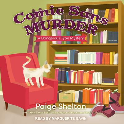 Comic Sans Murder by Paige Shelton audiobook