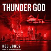 Thunder God by  Rob Jones audiobook