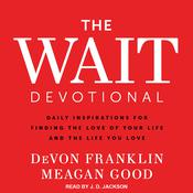 The Wait Devotional by  DeVon Franklin audiobook