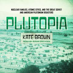 Plutopia by Kate Brown audiobook