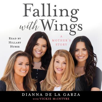 Falling with Wings by Dianna De La Garza audiobook