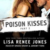 Poison Kisses Part 2 by  Lisa Renee Jones audiobook