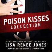 Poison Kisses Collection by  Lisa Renee Jones audiobook