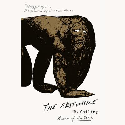 The Erstwhile by Brian Catling audiobook
