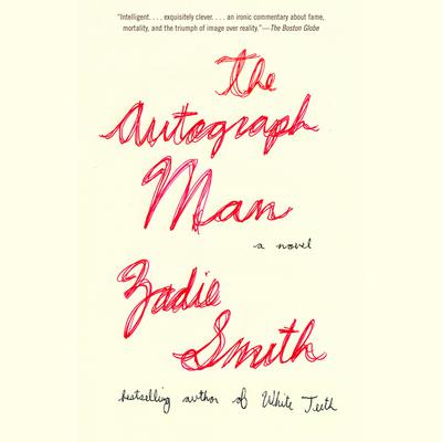 The Autograph Man by Zadie Smith audiobook