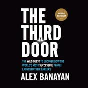 The Third Door by  Alex Banayan audiobook