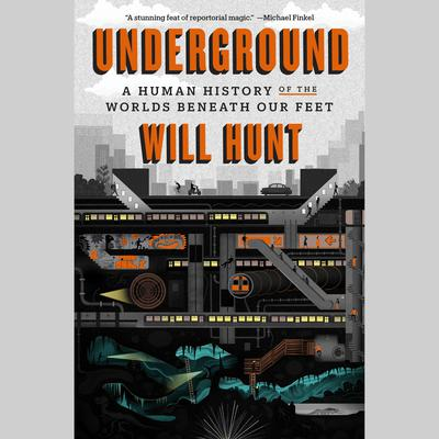 Underground by Will Hunt audiobook