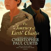 The Journey of Little Charlie by  Christopher Paul Curtis audiobook