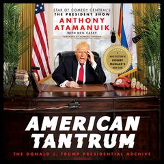 American Tantrum by Anthony Atamanuik audiobook
