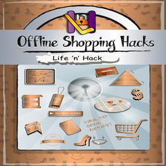 Offline Shopping Hacks by Life 'n' Hack audiobook