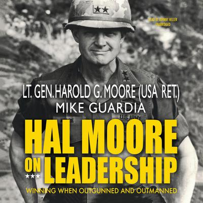 Hal Moore on Leadership by Harold G. Moore audiobook
