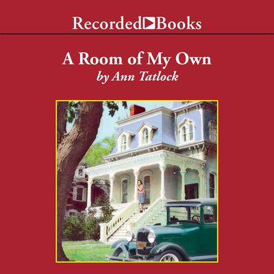 A Room of My Own by Ann Tatlock audiobook