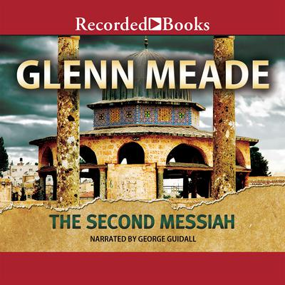 The Second Messiah by Glenn Meade audiobook