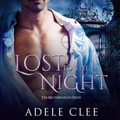 Lost to the Night by  Adele Clee audiobook