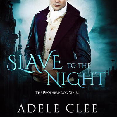 Slave to the Night by Adele Clee audiobook