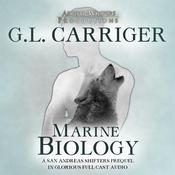 Marine Biology by  G. L. Carriger audiobook