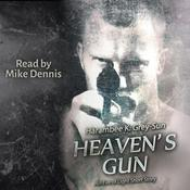 Heaven's Gun by  Harambee K. Grey-Sun audiobook