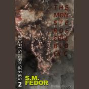 The Monster of Cellblock C by  S. M. Fedor audiobook
