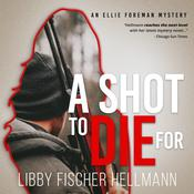 A Shot To Die For by  Libby Fischer Hellmann audiobook