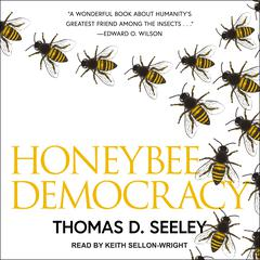 Honeybee Democracy by Thomas D. Seeley audiobook