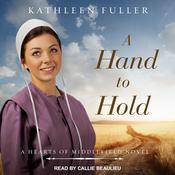 A Hand to Hold by  Kathleen Fuller audiobook