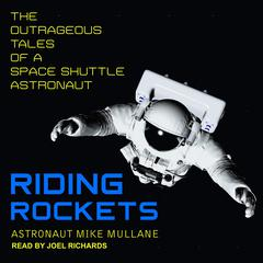 Riding Rockets by Mike Mullane audiobook