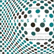 Our Senses by  Rob DeSalle audiobook