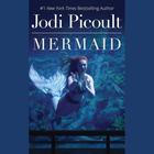 Mermaid by Jodi Picoult