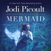 Mermaid by  Jodi Picoult audiobook