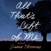 All That's Left of Me by  Janis Thomas audiobook