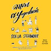 Miss Ex-Yugoslavia by  Sofija Stefanovic audiobook