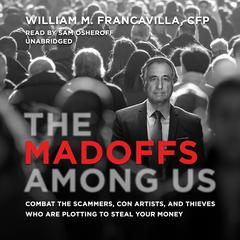 The Madoffs among Us