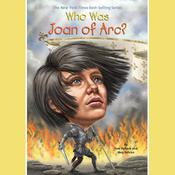 Who Was Joan of Arc? by  Meg Belviso audiobook