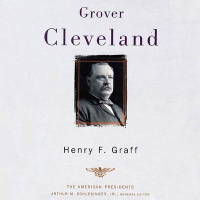 Grover Cleveland by Henry F. Graff audiobook