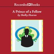 A Prince of a Fellow by  Shelby Hearon audiobook