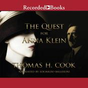 The Quest for Anna Klein by  Thomas H. Cook audiobook