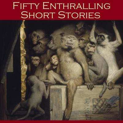 Fifty Enthralling Short Stories by Various  audiobook