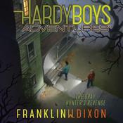 The Gray Hunter's Revenge by  Franklin W. Dixon audiobook