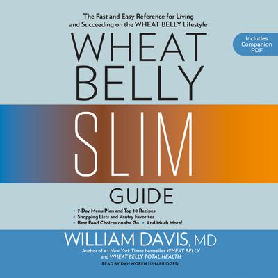 Wheat Belly Slim Guide by William Davis audiobook
