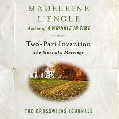 Two-Part Invention by Madeleine L'Engle audiobook