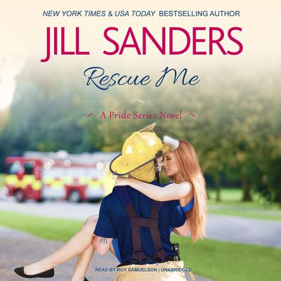 Rescue Me by Jill Sanders audiobook