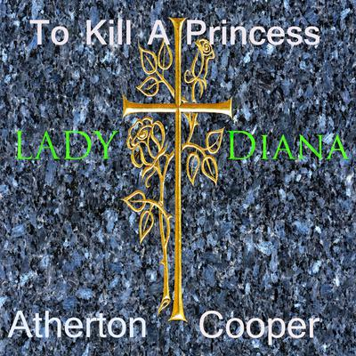 To Kill a Princess by Atherton Cooper audiobook
