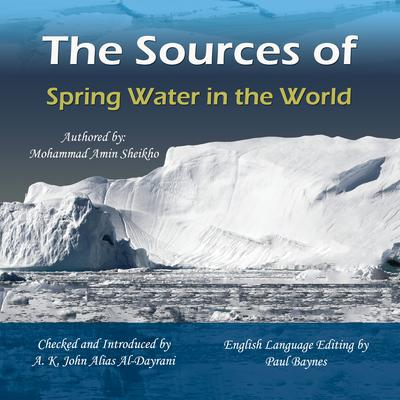 The Sources of Spring Water in the World by Mohammad Amin Sheikho audiobook