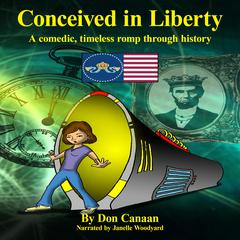 Conceived in Liberty by Don Canaan audiobook