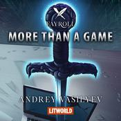 More Than a Game by  Andrey Vasilyev audiobook