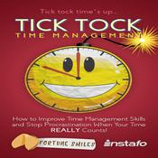Tick Tock Time Management by  Instafo audiobook