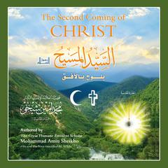 The Second Coming of Christ by Mohammad Amin Sheikho audiobook