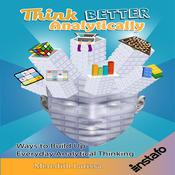 Think Better Analytically by  Instafo audiobook