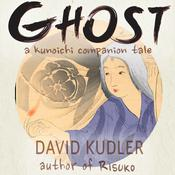 Ghost by  David Kudler audiobook