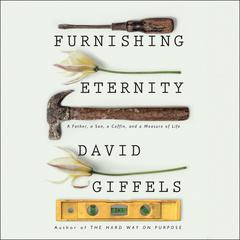 Furnishing Eternity by David Giffels audiobook